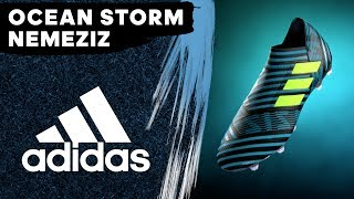 Electric agility. Introducing the all-new Ocean Storm NEMEZIZ. Available now at adidas.com. The adidas Football channel brings you the world of cutting edge football. Gain exclusive access to our players, go behind the scenes with our teams and be the first to see the latest innovations in football. adidas Football's mission is to push the limits of the game forward, driving the performances of Messi, Pogba, Bale, James Rodríguez and Sunday League players around the world.adidas teams include: Chelsea FC, Manchester United FC, FC Bayern München, Clube de Regatas do Flamengo, AC Milan, Juventus F.C., Real Madrid C.F., AFC Ajax, S.L. Benfica, FC Basel 1893, FC Kobenhaven, and FC Schalke 04. adidas sponsor some of the best footballers in the world including: Leo Messi, Paul Pogba, Luis Suárez, James Rodríguez, Gareth Bale, Arjen Robben, Müller, Özil, Oscar, Neuer, Diego Costa, Juan Mata, Benzema, Kroos, Marcelo, Dele Alli.Follow us:Snapchat - http://snapchat.com/add/adidasfootballTwitter - https://twitter.com/adidasfootballFacebook - https://facebook.com/adidasfootballInstagram - http://instagram.com/adidasfootballFind out more at: http://adidas.com/football