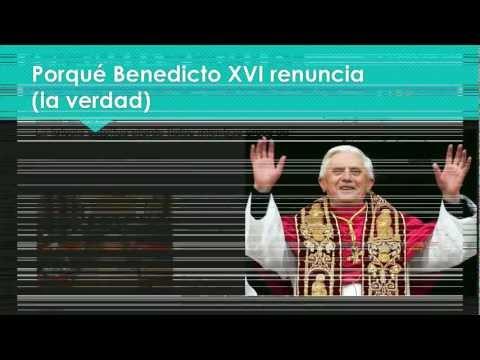 La verdad sobre la renuncia del Papa.