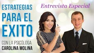 Video: Estrategias Para El Éxito Con La Psicóloga Carolina Molina