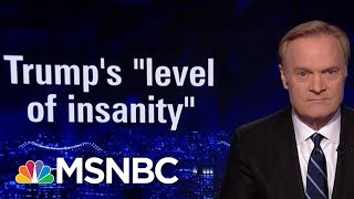 Video Ex-West Wing Official: Trump At 'New Level Of Insanity' After Midterms | The Last Word | MSNBC MP3, 3GP, MP4, WEBM, AVI, FLV November 2018