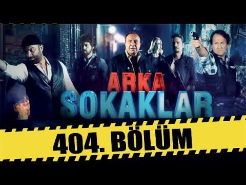 ARKA SOKAKLAR 404. BÖLÜM | FULL HD