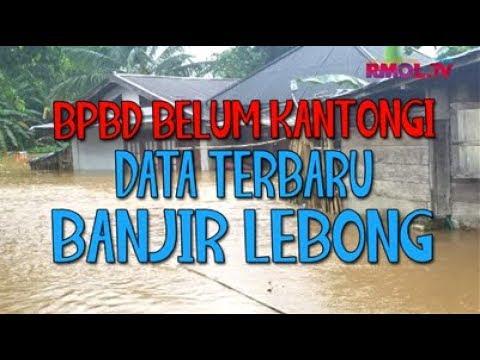 BPBD Belum Kantongi Data Terbaru Banjir Lebong