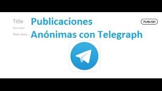 Descubre como utilizar Telegraph de Telegram de forma sencilla. Aquí te dejo el link de Telegraph: http://telegra.ph/ También te dejo el link del artículo qu...