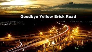 Elton John - Goodbye Yellow Brick Road Legendado Tradução