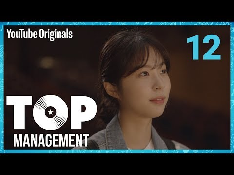 Ep 12 Replay | Top Management