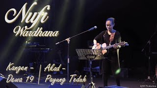 Nufi Wardhana | Dewa19 - Kangen & Payung Teduh - Akad (cover)