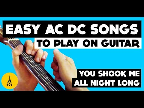 Easy AC DC Songs To Play On Guitar | You Shook Me All Night Long Chords | Beginner