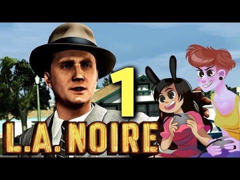 LA NOIRE - 2 GIRLS 1 LET'S PLAY PART 1: MASCULINITY IS WEIRD (видео)