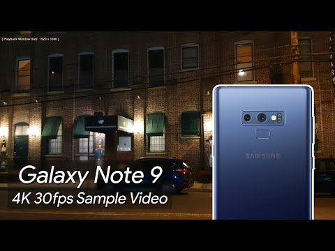 Samsung Galaxy Note 9 4K 30fps Night Sample Video