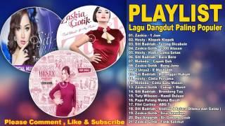Lagu Dangdut Terbaik Zaskia Gotik, Siti Badriah, Hesty And Friend Best Audio