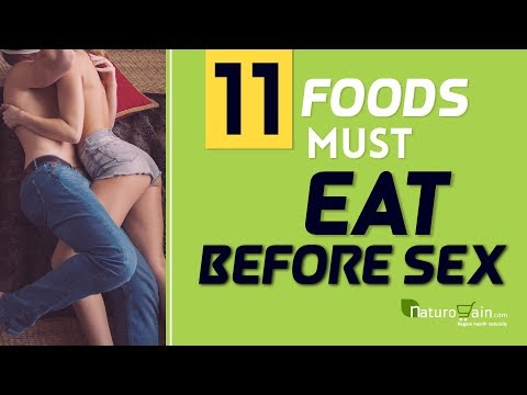 11 Amazing Foods to Eat Before Lovemaking to Last Longer In Bed Fast