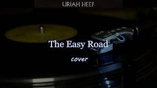 The Easy Road