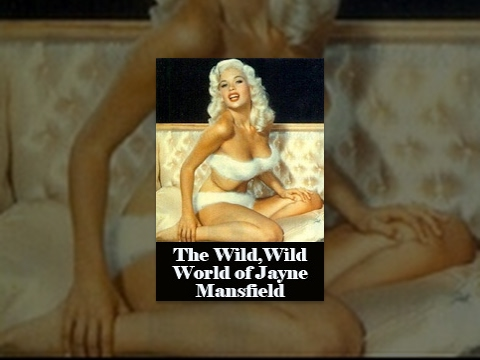 Movie - The Wild Wild World of Jayne Mansfield