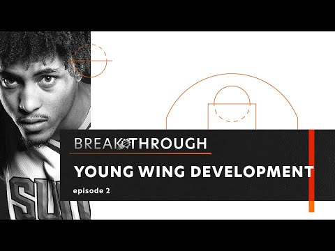 """Breakthrough"" Episode 2: Young Wing Development"