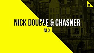 Download Lagu Nick Double & Chasner - NLX Mp3