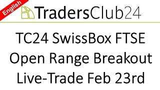 TC24 SwissBox Day Trading Strategy Feb 23rd Live Video