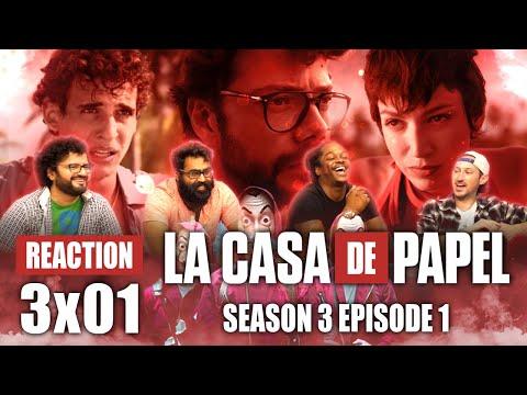La Casa De Papel (Money Heist) - Season 3 Episode 1 - Group Reaction