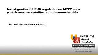 Investigación Del BUS Regulado Con MPPT Para Plataformas De Satélites De Telecomunicación