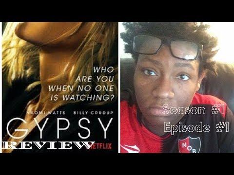 Gypsy Season 1 Episode 1 Review- Recap (Netflix)