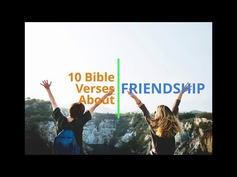 Quotes about friendship - 10 Bible Verses About Friendship