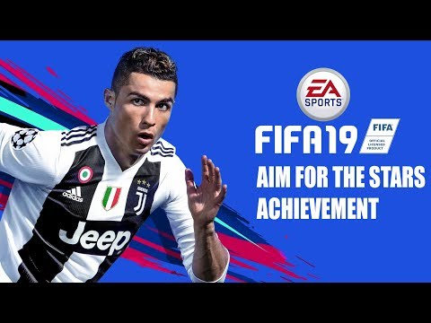 Fifa 19 - Aim For The Stars - Achievement/trophy Guide