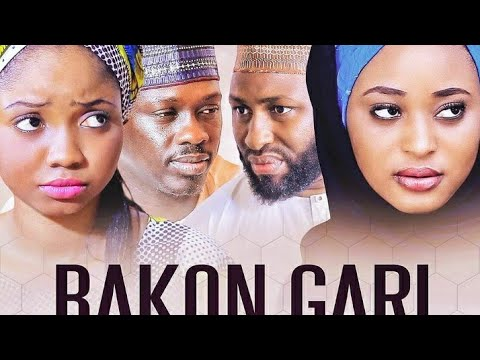 BAKON GARI 1&2 LATEST HAUSA FILM