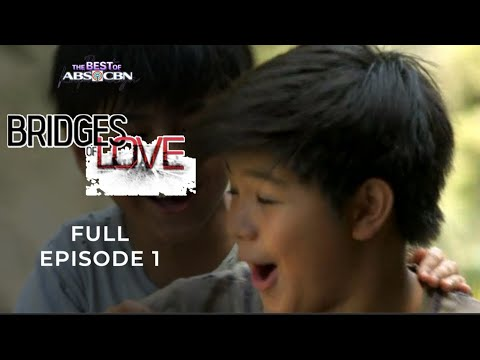 Bridges of Love Full Episode 1 - Ipapamigay ni Gael si Jr. | The Best of ABS-CBN | iWant Free Series