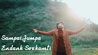 Video Endank Soekamti  - Sampai Jumpa (Rara Agha Cover) MP3, 3GP, MP4, WEBM, AVI, FLV Juli 2019