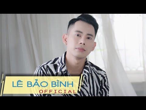 Tập Cô Đơn - Lê Bảo Bình  [Official Lyric Video] - Thời lượng: 4 phút, 53 giây.
