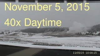 November 5, 2015 Upper Geyser Basin Daytime Streaming Camera Captures