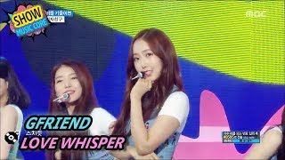 Video [Comeback Stage] GFRIEND - LOVE WHISPER, 여자친구 - 귀를 기울이면 Show Music core 20170805 MP3, 3GP, MP4, WEBM, AVI, FLV November 2017