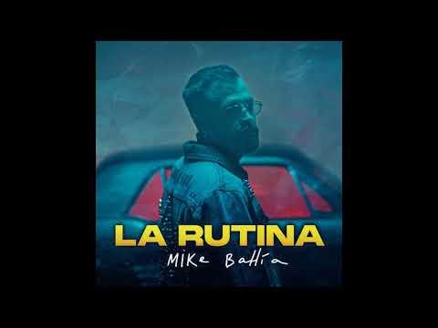 Mike Bahia - La Rutina [1 HORA]