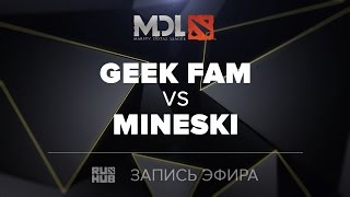 GeekFam vs Mineski, MDL SEA, game 3 [Mortalles]