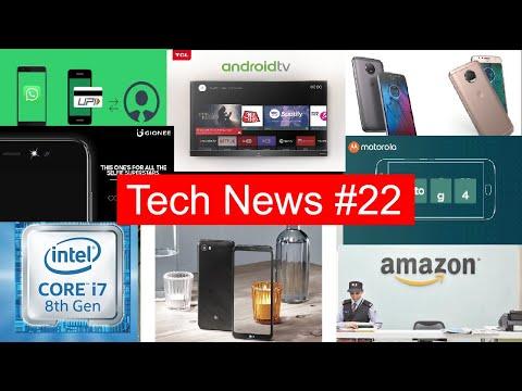 Tech News #22 WhatsApp-UPI, TCL Android TV, Lenovo K8 Note, LG Q6, Gionee A1 Lite
