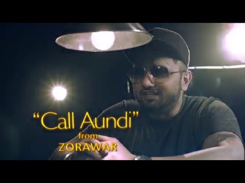 Yo Yo Honey Singh | CALL AUNDI | World Premiere | ZORAWAR | Sun 24th Apr | 10 am | PTC Punjabi