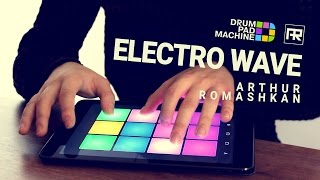Electro Wave  - Track 3 - Drum Pad Machine iOS