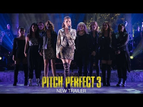 Pitch Perfect 3 – Official Trailer 2 [HD]