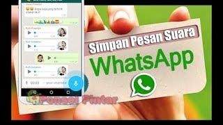 Cara Mudah Menyimpan Pesan Suara WhatsApp di Ponsel Kamu