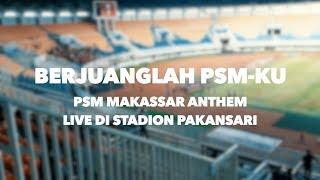 Gemuruh Anthem PSM Makassar di Stadion Pakansari - Berjuanglah PSM Ku