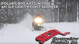 10. Polaris 800 Axys with an SLP Lightweight Silencer