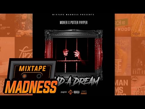 Mover X Potter Payper – Had A Dream