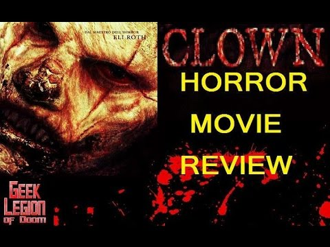 CLOWN ( 2014 Andy Powers ) Horror Movie Review
