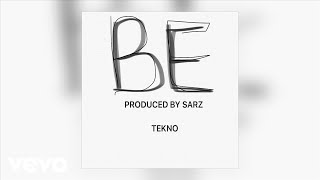 "Tekno drops this one ""BE"" specially for the fans! Produced by Sarz Buy on iTunes: http://itunes.kud.li/mmmgteknobe1 ..."