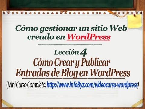 Lección4 de WordPress para Principiantes: Crear Entradas de Blog. Categorías y Etiquetas