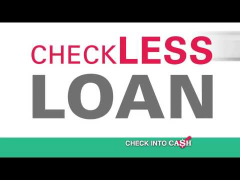 Check Into Cash Checkless Loan