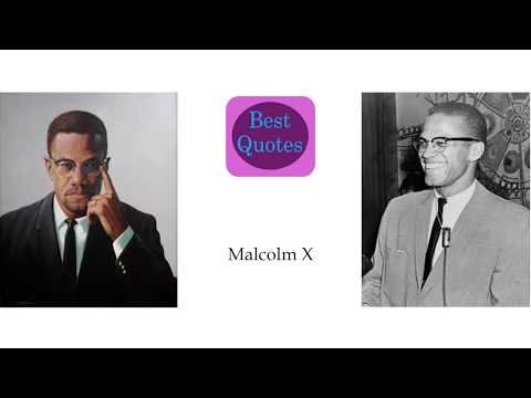Best 10 Quotes of Malcolm X
