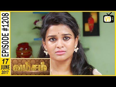 Vamsam - வம்சம் | Tamil Serial | Sun TV | Epi 1208 | 17/06/2017