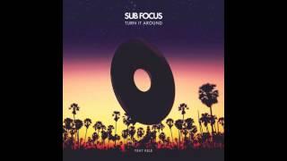 Sub Focus - Turn It Around (Jacob Plant Remix)