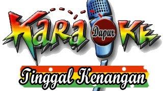 Lagu Karaoke - Tinggal Kenangan with Lirik