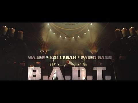 Majoe feat. Kollegah & Farid Bang - BADT Video